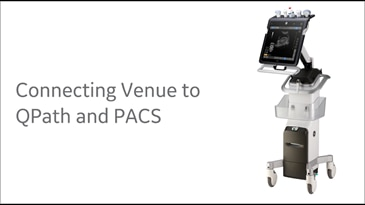 Connecting Venue to QPath and PACS